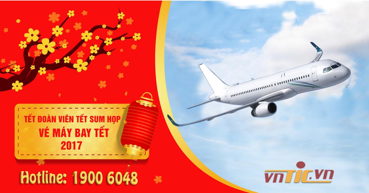 Đặt vé máy bay Tết 2017 Đinh Dậu
