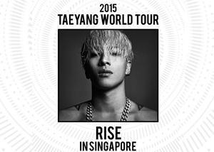 2015 TAEYANG WORLD TOUR [RISE] IN SINGAPORE